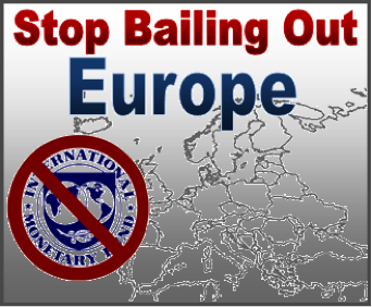 Stop Bailing out Europe